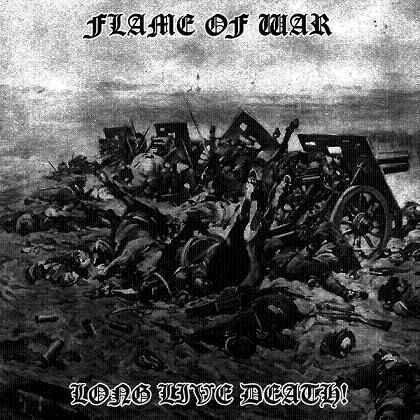 "FLAME OF WAR ""Long Live Death"""