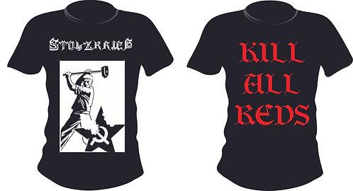 """STOLZKRIEG """"Kill all reds"""""""