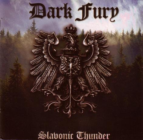 "DARK FURY ""Slavonic Thunder"""
