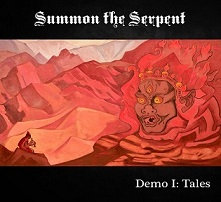 "SUMMON THE SERPENT ""Demo I: Tales"""