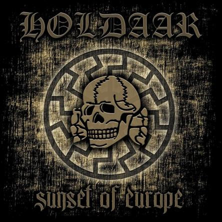 """HOLDAAR """"Sunset of Europe"""""""