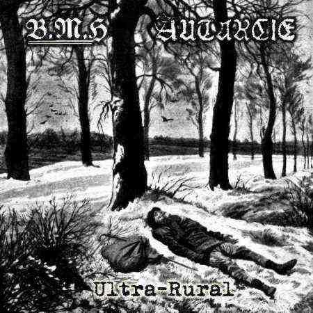 """BAISE MA HACHE / AUTARCIE """"Ultra-Rural"""""""