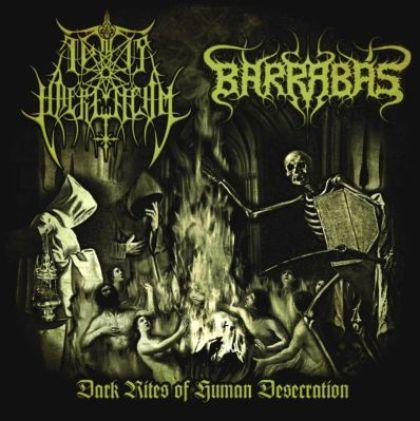 """IGNIS HAERETICUM / BARRABAS """"Dark Rites of Human Dsecera"""