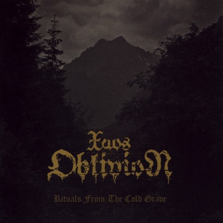 """XAOS OBLIVION """"Rituals From The Cold Grave"""""""