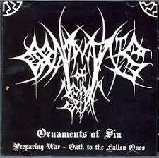 "ORNAMENTS OF SIN ""Preparing War - Oath to the Fallen Ones"""