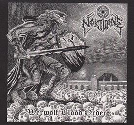 """NOKTURNE """"Werwolf Blood Order"""""""
