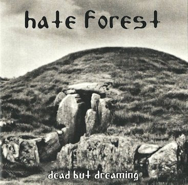 """HATE FOREST """"Deat but Dreaming"""""""