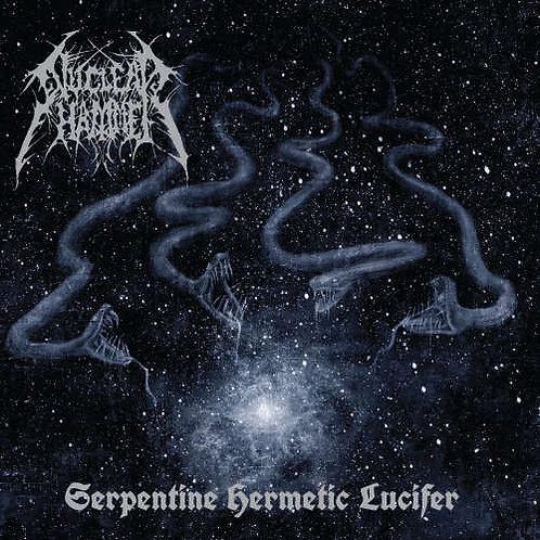 "NUCLEAR HAMMER ""Serpentine Hermetic Lucifer"""