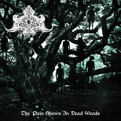 """ABYSMAL DEPTHS """"The Pain Shows In Dead Woods"""""""