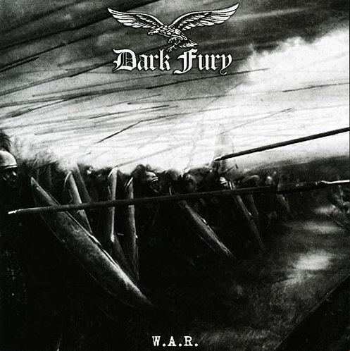 """DARK FURY """"W.A.R."""""""