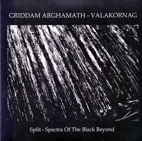 "GRIDDAM ARGHAMATH / VALAKORAG ""Spectra of the Black Beyond"""
