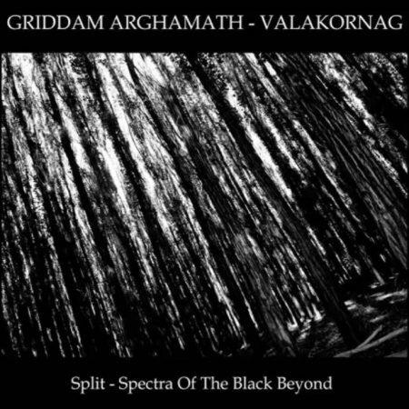 "GRIDDAM ARGHAMATH / VALAKORNAG ""Spectra of the black beyond"""