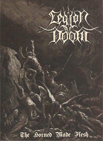 """LEGION OF DOOM """"The horned made flesh"""""""