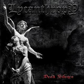 "LYCANTHROPY ""Dead Silence"""