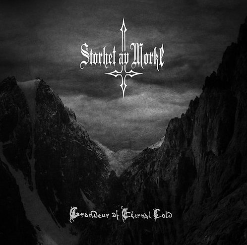 "STORHET AV MORKE ""Grandeur of Eternal Cold"""