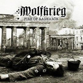 """WOLFKRIEG """"Fire of Ragnarok"""""""