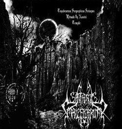 """SATANIS MALEFICARUM """"Tenabrarum Serpentium Rituale in Nostri Temple"""""""