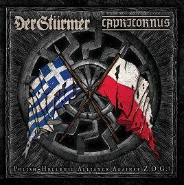 """DER STÜRMER / CAPRICORNUS """"Polish-Hellenic Alliance Against Z.O.G.!"""""""