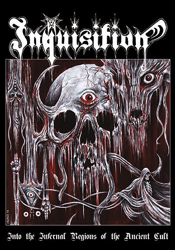 """INQUISITION """"Into the infernal regions of the ancient cult"""""""