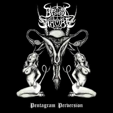 "BESTIAL WHORE ""Pentagram Perversion"""