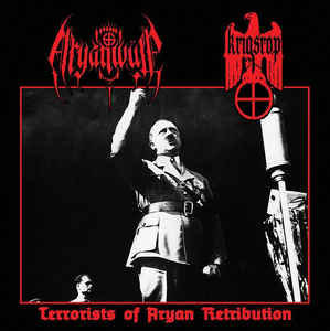 "ARYANWÜLF / KRIGSROP ""Terrorists Of Aryan Retribution"""
