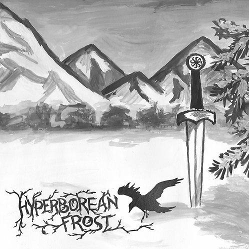 "HYPERBOREAN FROST ""Warriors of eternally cold..."""