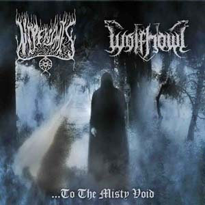 "NIPENTHIS / WOLFHOWL""...to the Misty Void"""