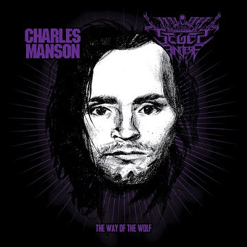 """SEGES FINDERE / CHARLES MANSON """"The Way of the Wolf"""""""