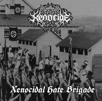 "XENOCIDE ""Xenocidal Hate Brigade"""