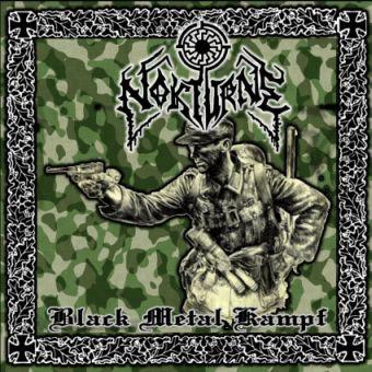 """NOKTURNE """"Black Metal Kampf"""""""