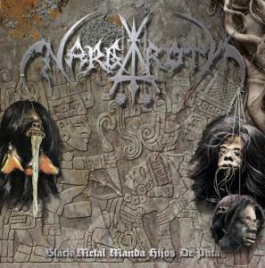 """NARGAROTH """"Black Metal Manda Hijos de Puta"""""""