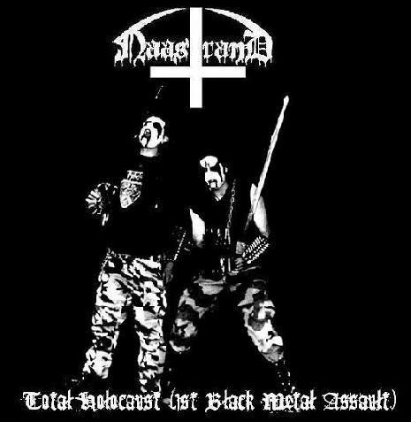 "NAASTRAND ""Total Holocaust (1st Black Metal Assault)"""