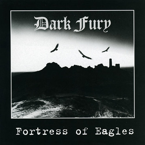 "DARK FURY ""Fortress of Eagles"""