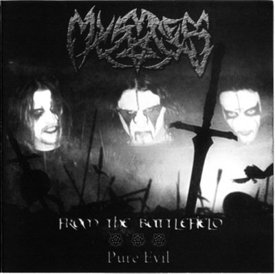 "MYSTES ""From the Battlefield / Pure Evil"""