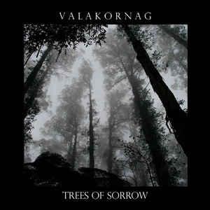 "VALAKORNAG ""Trees Of Sorrow"""