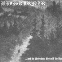 """BILSKIRNIR / FRONT BEAST """"...and the birds chat died with the light / Hidden..."""""""