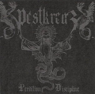 """PESTKREUZ """"Perdition Discipline"""""""