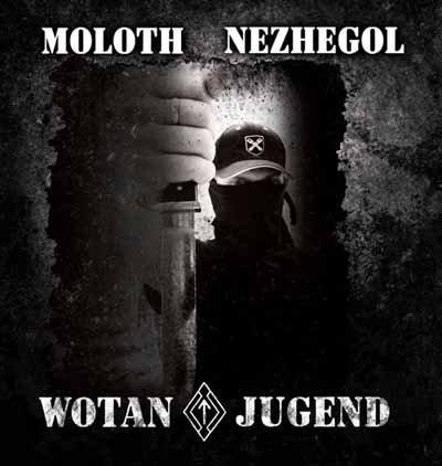 "M8L8TH / NEZHEGOL ""Wotanjugend"""