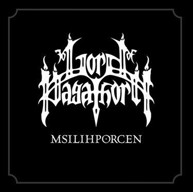 "LORD OF PAGATHORN ""Msilihporcen"""