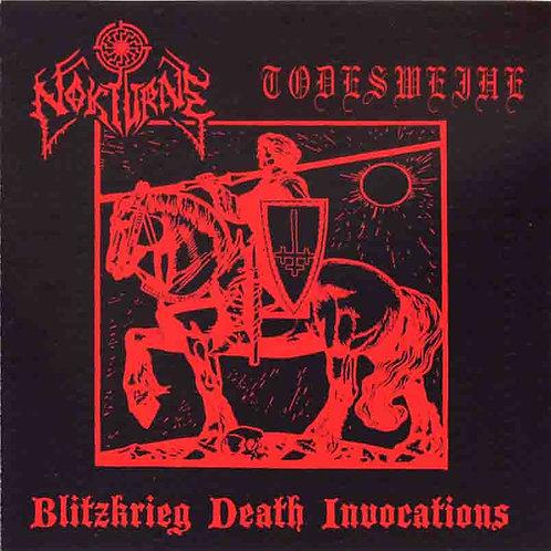"NOKTURNE / TODESWEIHE ""Blitzkrieg Death Invocations"""