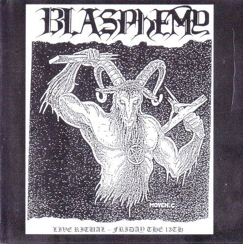 "BLASPHEMY ""Live Ritual - Friday The 13th"""