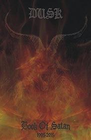 """DUSK """"Book of Satan"""""""