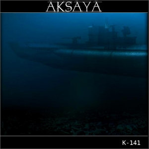 "AKSAYA ""K-141"""