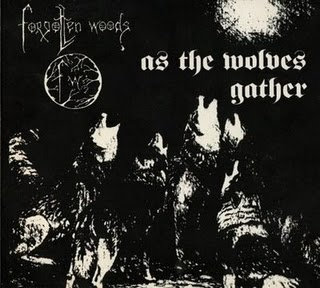 "FORGOTTEN WOODS ""As the wolves gather"" (LP)"
