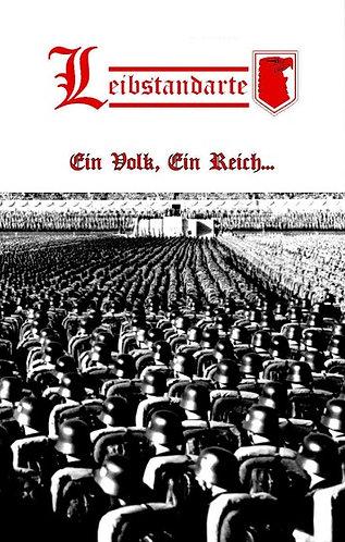 """LEIBSTANDARTE """"Ein Volk, Ein Reich..."""""""