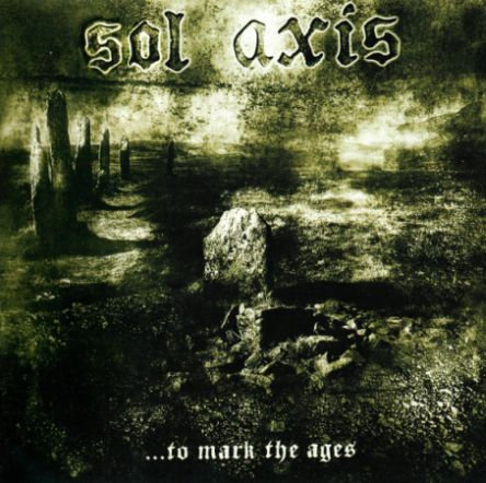 "SOL AXIS""...to Mark the Ages"""