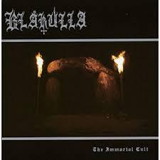 """BLAKULLA """"The Immortal Cult"""""""