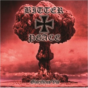 """BITTER PEACE """"Glorificus vis"""""""