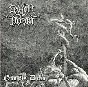 """LEGION OF DOOM """"God is Dead"""""""