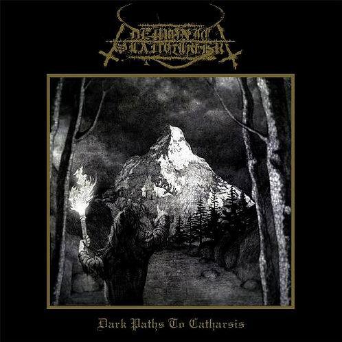 "DEMONIC SLAUGHTER ""Dark Paths To Catharsis"""